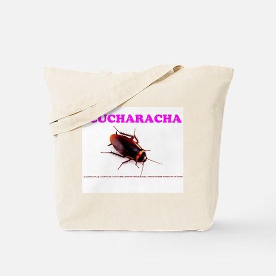LA CUCHARACHA - COCKROACH! Tote Bag