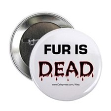 Fur Is Dead Button