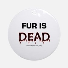 Fur Is Dead Ornament (Round)