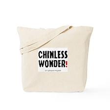CHINLESS WONDER - IVY LEAGUE DROPOUT! Tote Bag