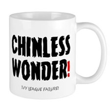 CHINLESS WONDER - IVY LEAGUE DROPOUT! Mugs