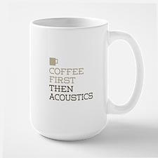 Coffee Then Acoustics Mugs