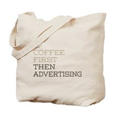 Coffee Then Advertising Tote Bag