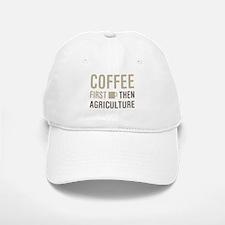 Coffee Then Agriculture Baseball Baseball Cap