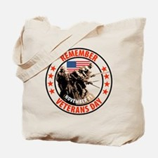 Remember Veterans Day, November 11 Tote Bag
