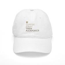 Coffee Then Aquaponics Baseball Cap