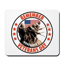 Remember Veterans Day, November 11 Mousepad