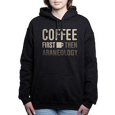 Coffee Then Araneology Women's Hooded Sweatshirt