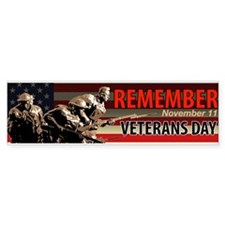 Remember Veterans Day, November 11 Bumper Bumper Sticker