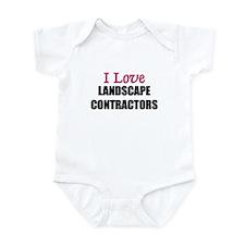 I Love LANDSCAPE CONTRACTORS Infant Bodysuit