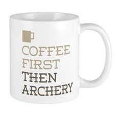 Coffee Then Archery Mugs