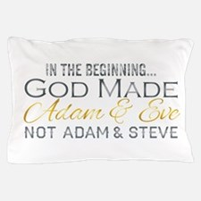 Adam and Steve Pillow Case