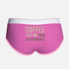Coffee Then Astrodynamics Women's Boy Brief