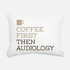 Coffee Then Audiology Rectangular Canvas Pillow