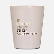 Coffee Then Audiometry Shot Glass