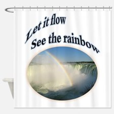 let it flow see the rainbow Shower Curtain