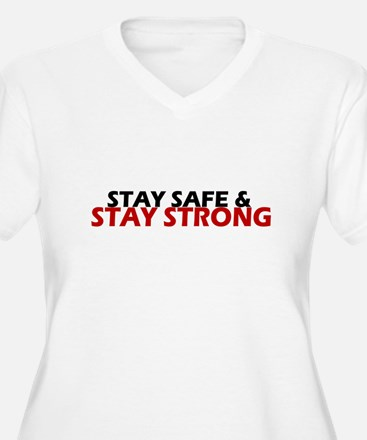 Safe & Strong Plus Size T-Shirt