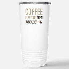 Coffee Then Beekeeping Travel Mug
