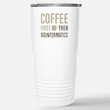 Coffee Then Bioinformat Travel Mug