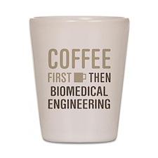 Coffee Then Biomedical Engineering Shot Glass