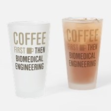 Coffee Then Biomedical Engineering Drinking Glass