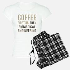 Coffee Then Biomedical Engi Pajamas