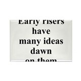 Early risers Magnets
