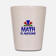 Math is Awesome Shot Glass