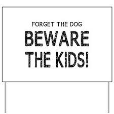Beware the Kids Yard Sign