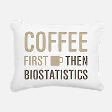 Coffee Then Biostatistic Rectangular Canvas Pillow