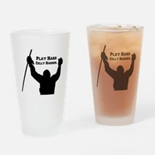 Play Hard Celly Harder Drinking Glass