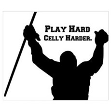 Play Hard Celly Harder Poster