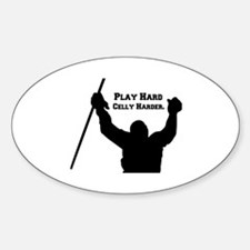 Play Hard Celly Harder Decal