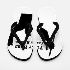 Play Hard Celly Harder Flip Flops