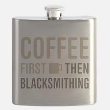 Coffee Then Blacksmithing Flask