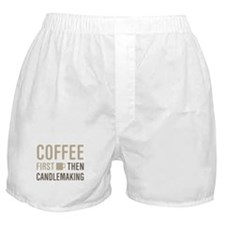 Coffee Then Candlemaking Boxer Shorts