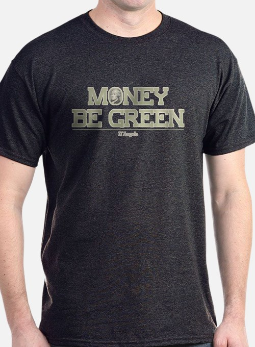The Wire Money Be Green T-Shirt