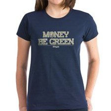 The Wire Money Be Green Tee
