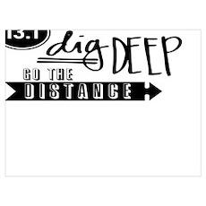 13.1 Dig Deep Poster