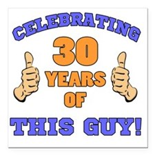"Celebrating 30th Birthda Square Car Magnet 3"" x 3"""