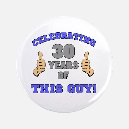 Celebrating 30th Birthday For Men Button