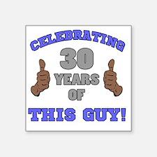 "Celebrating 30th Birthday F Square Sticker 3"" x 3"""