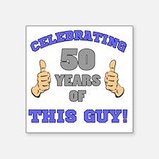 "Celebrating 50th Birthday F Square Sticker 3"" x 3"""