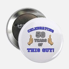 "Celebrating 50th Birthday For Men 2.25"" Button"