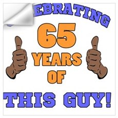 Celebrating 65th Birthday For Men Wall Decal