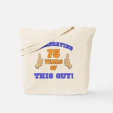 Celebrating 75th Birthday For Men Tote Bag