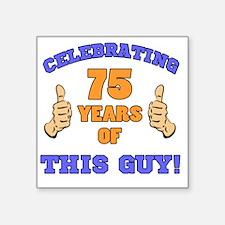"Celebrating 75th Birthday F Square Sticker 3"" x 3"""
