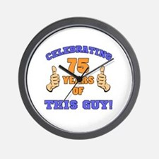 Celebrating 75th Birthday For Men Wall Clock