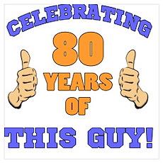 Celebrating 80th Birthday For Men Poster