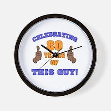 Celebrating 80th Birthday For Men Wall Clock